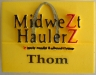 MidweZt HaulerZ New Nametag